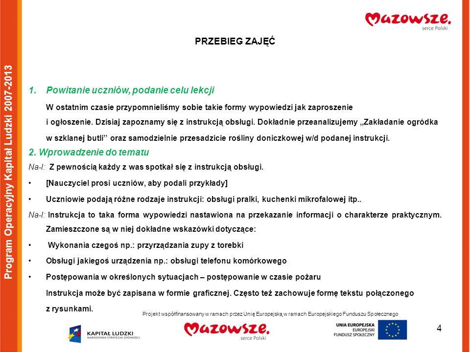5 Program Operacyjny Kapitał Ludzki 2007-2013 3.