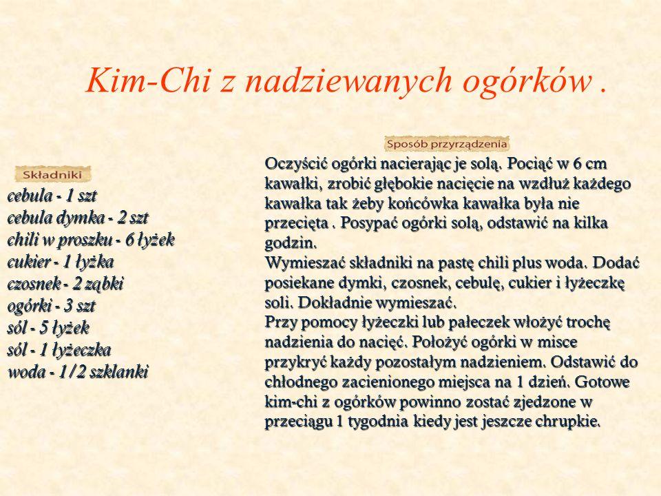 Kim-Chi z nadziewanych ogórków.