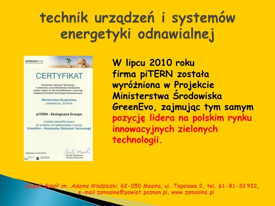 Zespół Szkół im. Adama Wodziczki, 62-050 Mosina, ul. Topolowa 2, tel. 61-81-32 922, e-mail zsmosina@powiat.poznan.pl, www.zsmosina.pl W lipcu 2010 rok