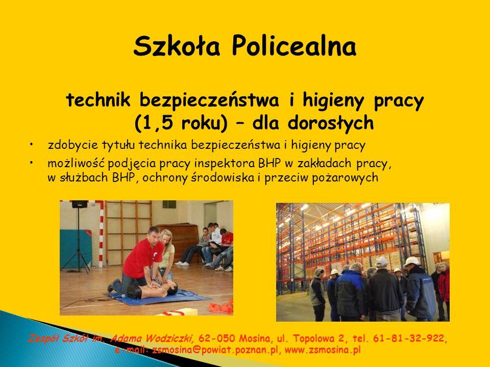 Szkoła Policealna technik bezpieczeństwa i higieny pracy (1,5 roku) – dla dorosłych zdobycie tytułu technika bezpieczeństwa i higieny pracy możliwość