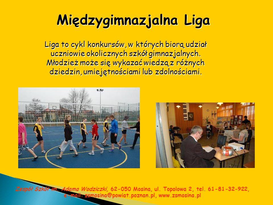 Międzygimnazjalna Liga Liga to cykl konkursów, w których biorą udział uczniowie okolicznych szkół gimnazjalnych. Młodzież może się wykazać wiedzą z ró