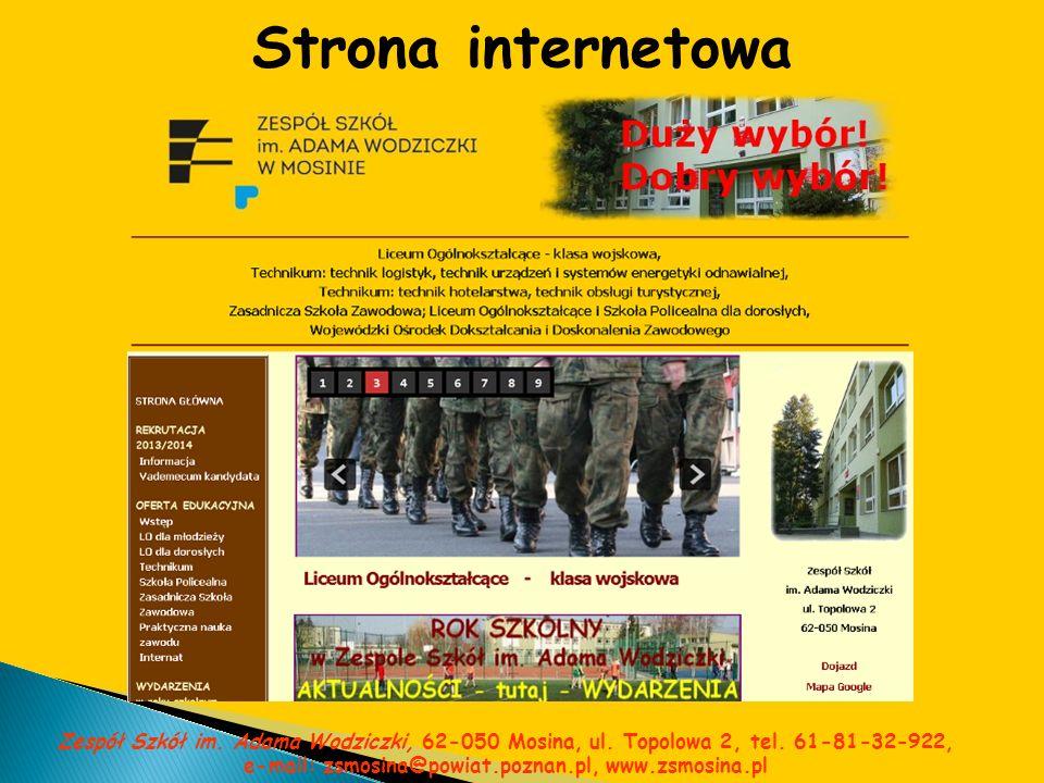 Strona internetowa Zespół Szkół im. Adama Wodziczki, 62-050 Mosina, ul. Topolowa 2, tel. 61-81-32-922, e-mail: zsmosina@powiat.poznan.pl, www.zsmosina
