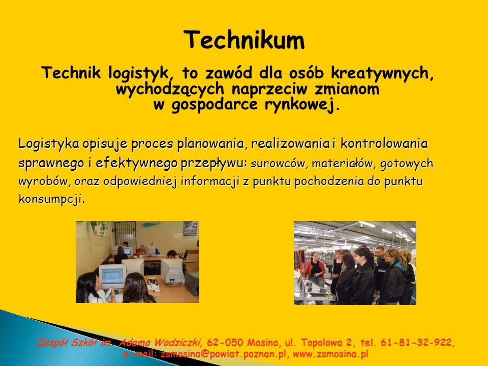 Technikum Technik logistyk, to zawód dla osób kreatywnych, wychodzących naprzeciw zmianom w gospodarce rynkowej. Logistyka opisuje proces planowania,