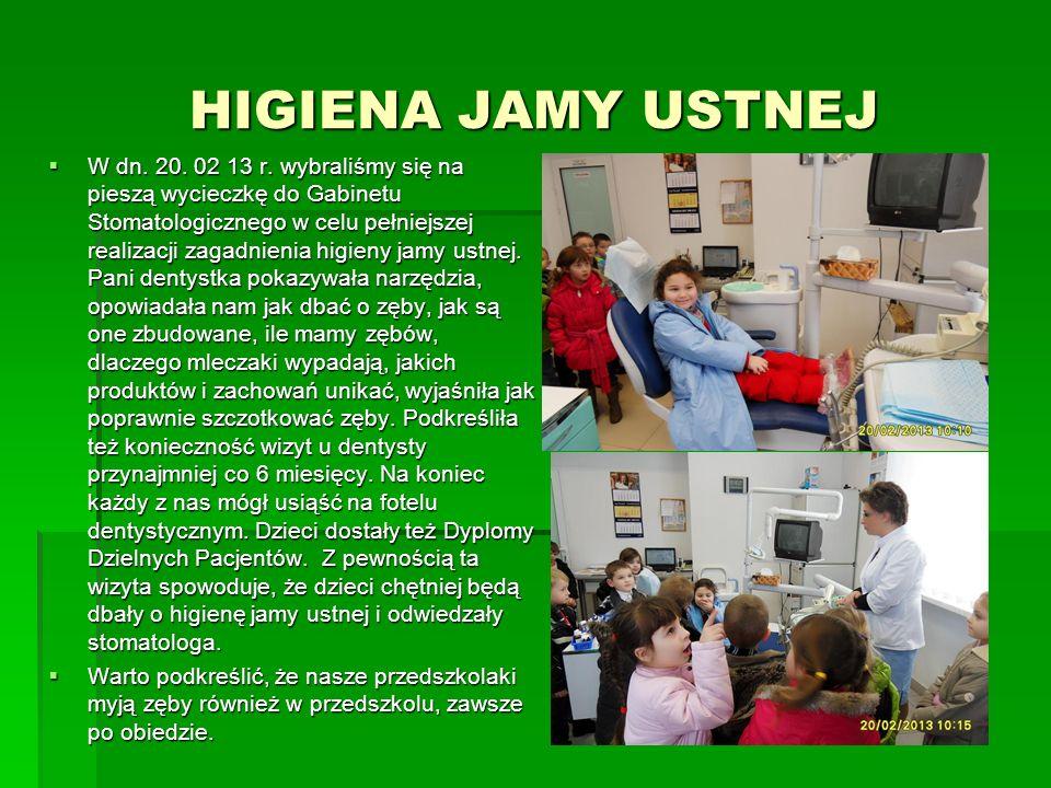 HIGIENA JAMY USTNEJ W dn. 20. 02 13 r. wybraliśmy się na pieszą wycieczkę do Gabinetu Stomatologicznego w celu pełniejszej realizacji zagadnienia higi