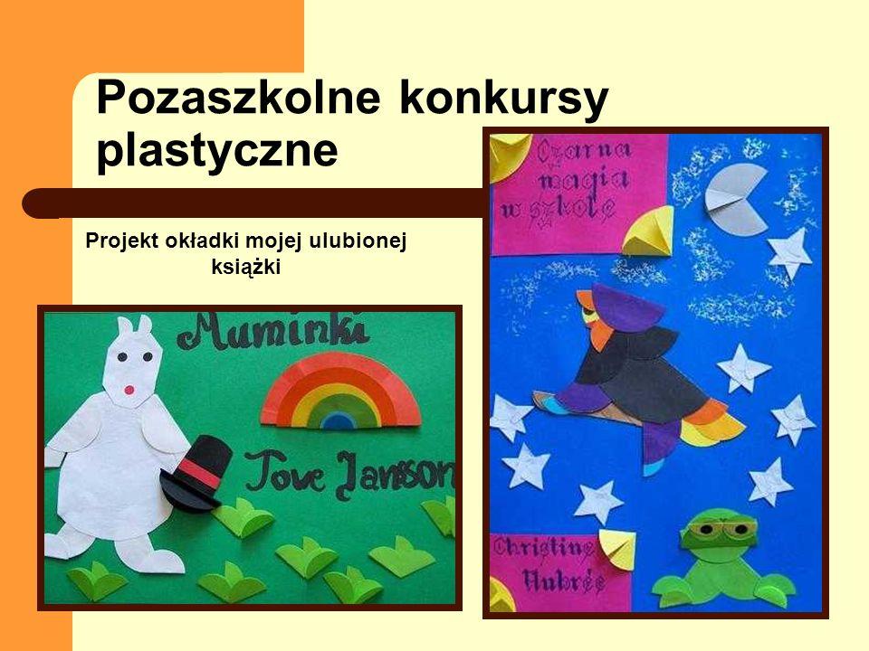 Pozaszkolne konkursy plastyczne Projekt okładki mojej ulubionej książki
