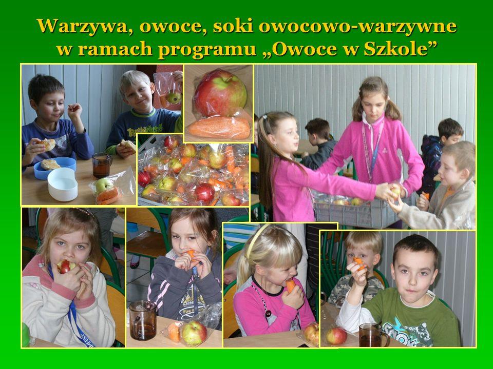 Warzywa, owoce, soki owocowo-warzywne w ramach programu Owoce w Szkole