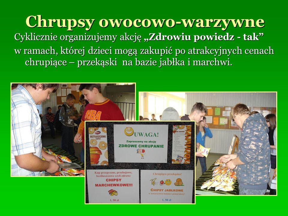 Chrupsy owocowo-warzywne Cyklicznie organizujemy akcję Zdrowiu powiedz - tak w ramach, której dzieci mogą zakupić po atrakcyjnych cenach chrupiące – p