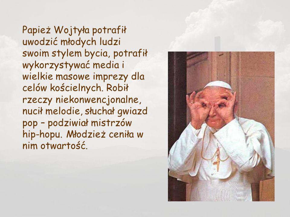 Papież Wojtyła potrafił uwodzić młodych ludzi swoim stylem bycia, potrafił wykorzystywać media i wielkie masowe imprezy dla celów kościelnych. Robił r