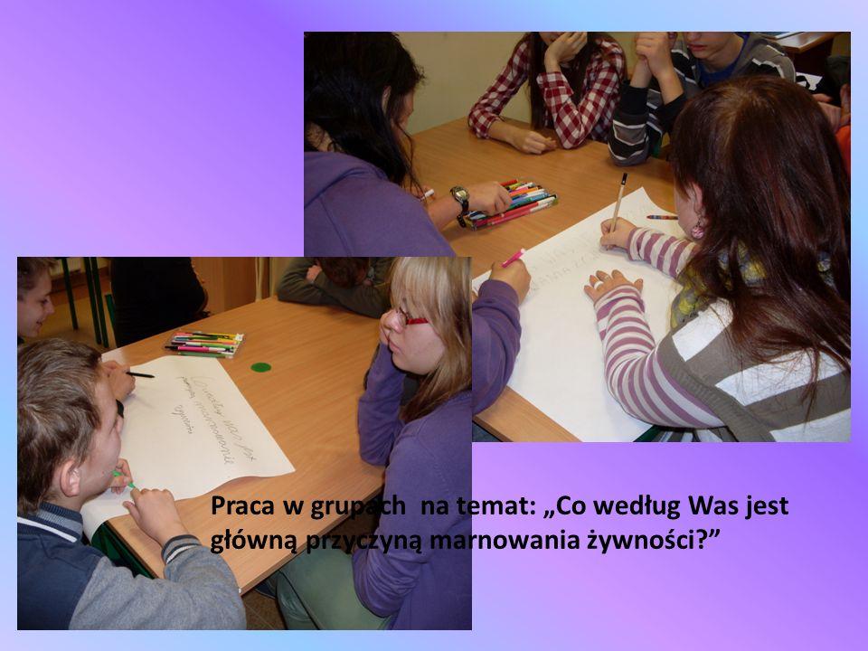 Praca w grupach na temat: Co według Was jest główną przyczyną marnowania żywności?