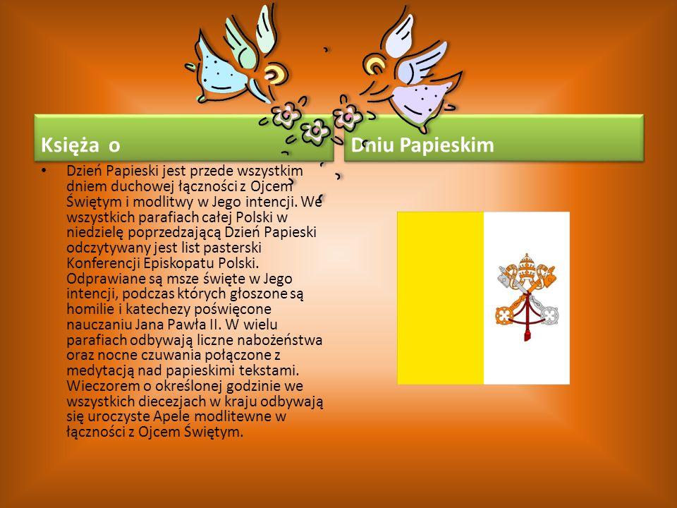 Księża o Dzień Papieski jest przede wszystkim dniem duchowej łączności z Ojcem Świętym i modlitwy w Jego intencji. We wszystkich parafiach całej Polsk