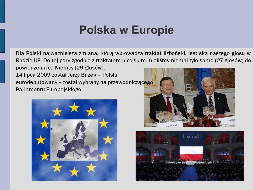 Dla Polski najważniejszą zmianą, którą wprowadza traktat lizboński, jest siła naszego głosu w Radzie UE. Do tej pory zgodnie z traktatem nicejskim mie