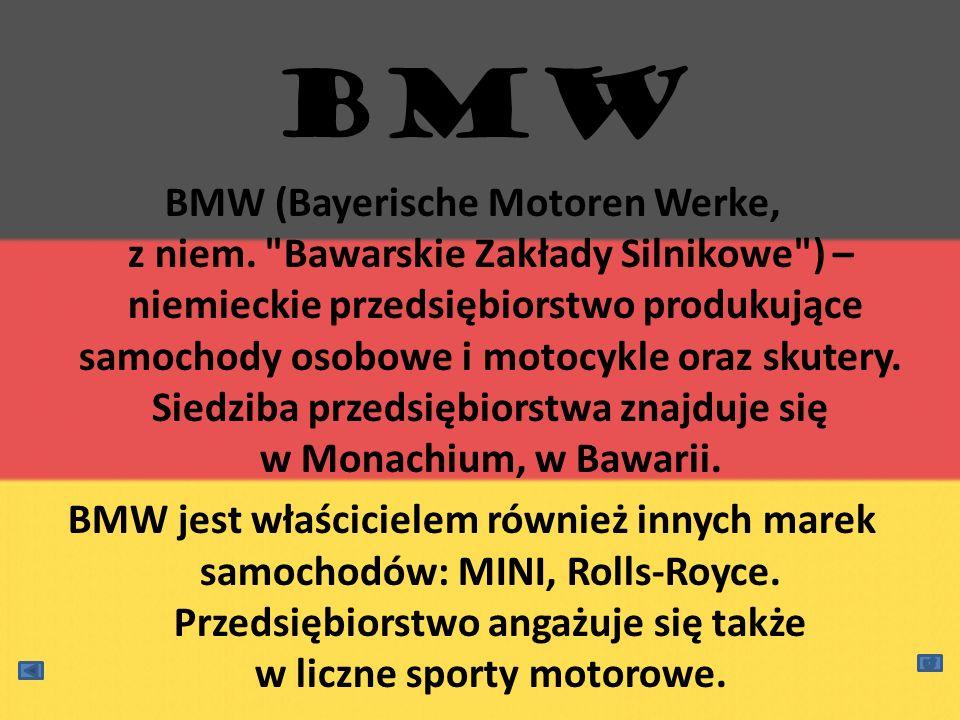 BMW (Bayerische Motoren Werke, z niem.