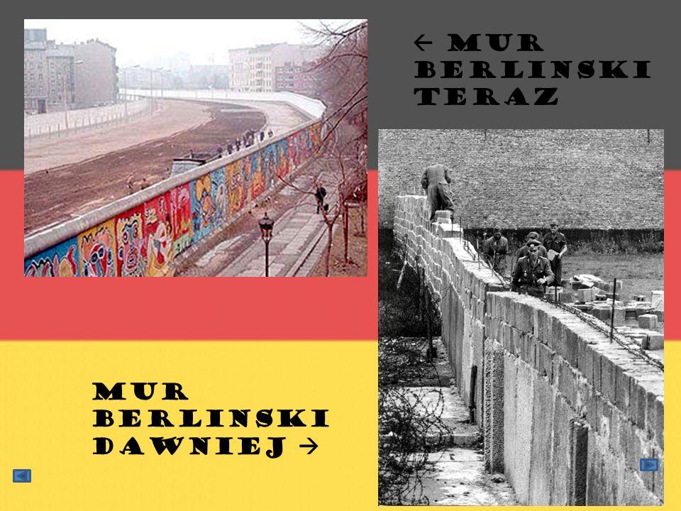 Mur berlinski dawniej Mur Berlinski teraz
