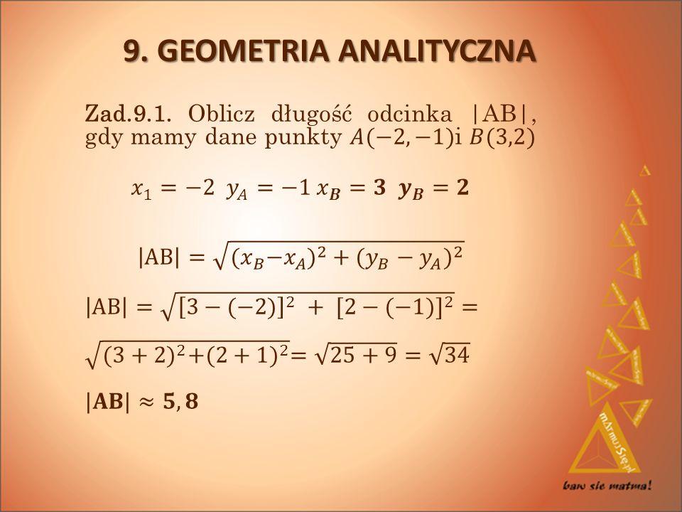 9. GEOMETRIA ANALITYCZNA