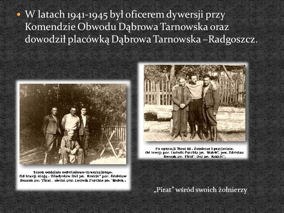 W latach 1941-1945 był oficerem dywersji przy Komendzie Obwodu Dąbrowa Tarnowska oraz dowodził placówką Dąbrowa Tarnowska –Radgoszcz.