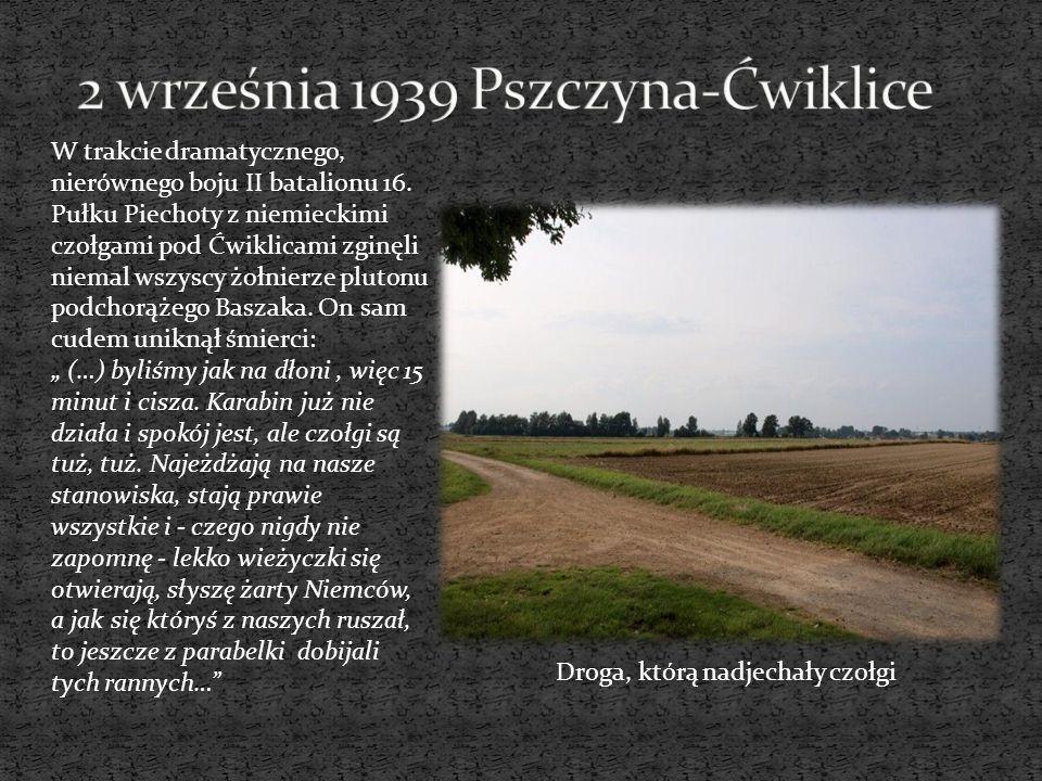 Na wiadomość o wtargnięciu czołgów w głąb ugrupowania dywizji płk Misiąg rozkazał 16 pułkowi w składzie II i III batalionu przesunąć się z lasu Brzeziny do Ćwiklic na pomoc artylerii.