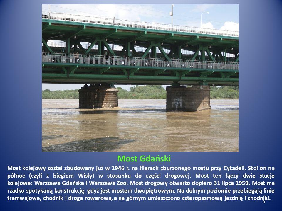 Most Gdański Most kolejowy został zbudowany już w 1946 r. na filarach zburzonego mostu przy Cytadeli. Stoi on na północ (czyli z biegiem Wisły) w stos