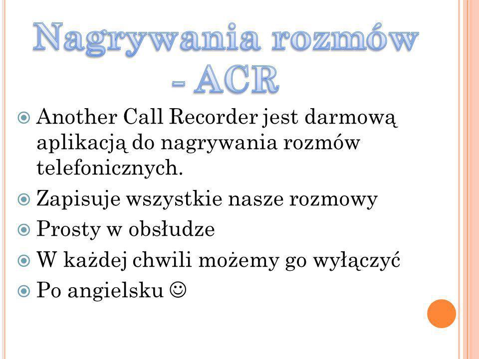 Another Call Recorder jest darmową aplikacją do nagrywania rozmów telefonicznych. Zapisuje wszystkie nasze rozmowy Prosty w obsłudze W każdej chwili m