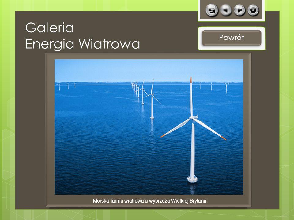Galeria Energia Wiatrowa Powrót Morska farma wiatrowa u wybrzeża Wielkiej Brytanii.