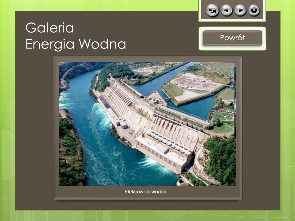 Galeria Energia Wodna Powrót Elektrownia wodna.