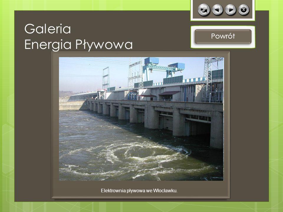 Powrót Elektrownia pływowa we Włocławku. Galeria Energia Pływowa