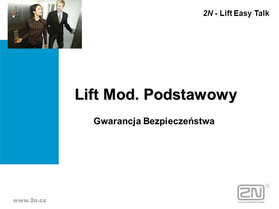 Lift Mod. Podstawowy Gwarancja Bezpieczeństwa 2N - Lift Easy Talk
