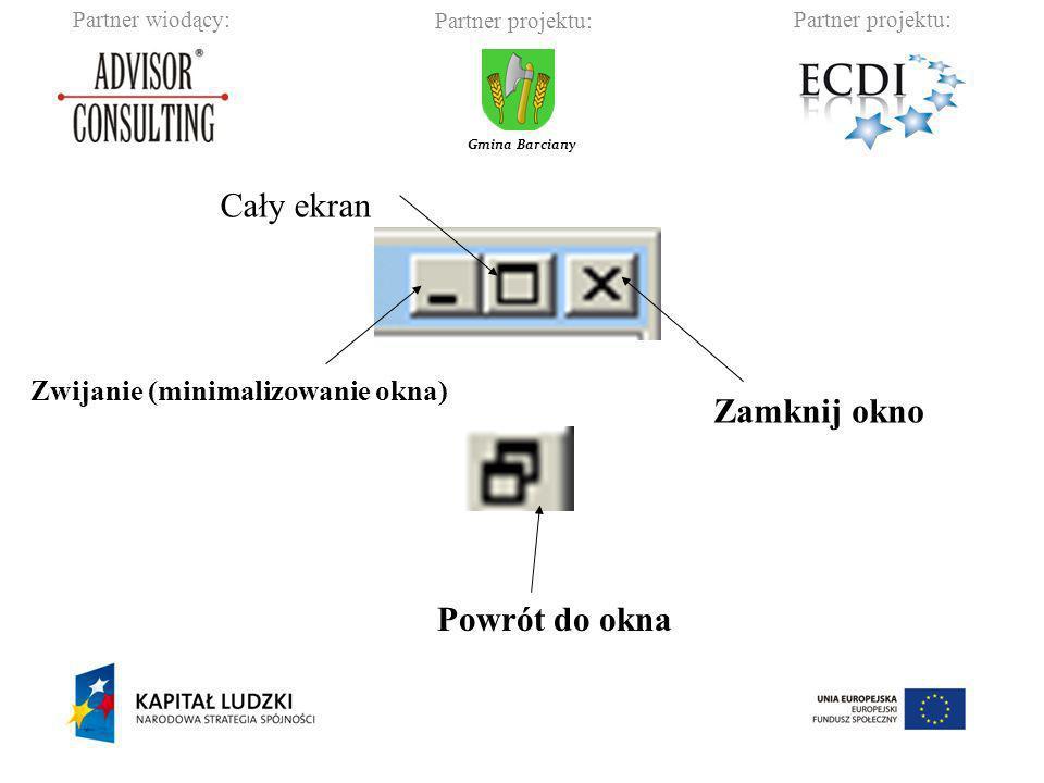 Partner wiodący:Partner projektu: Gmina Barciany Powrót do okna Zwijanie (minimalizowanie okna) Zamknij okno Cały ekran