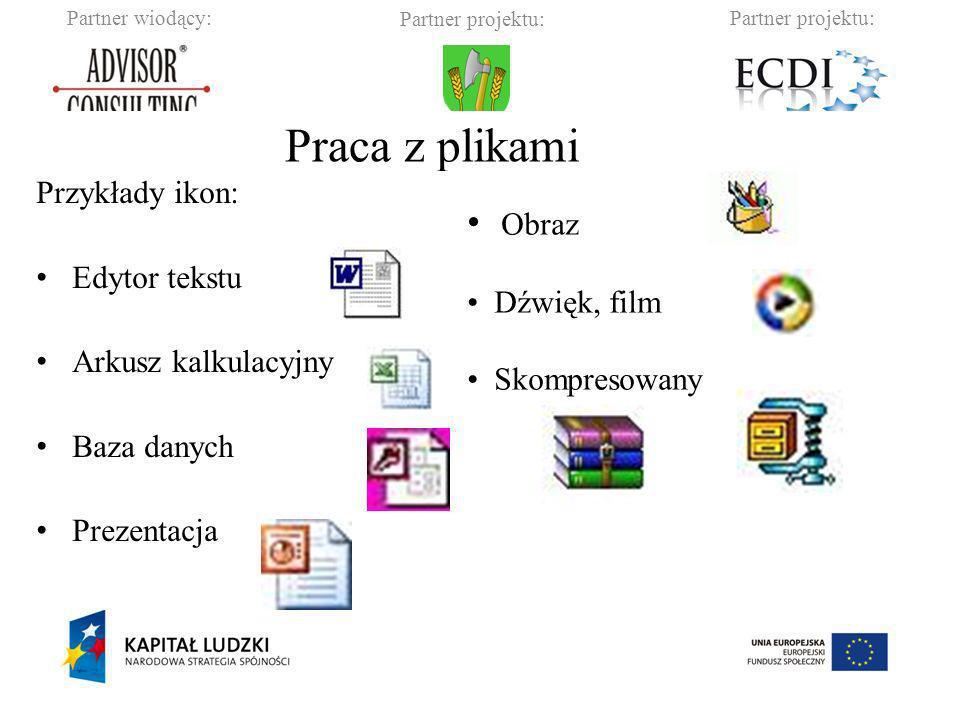 Partner wiodący:Partner projektu: Gmina Barciany Określanie liczby plików w folderze: klikamy prawym przyciskiem myszy (nie na ikonę!!.