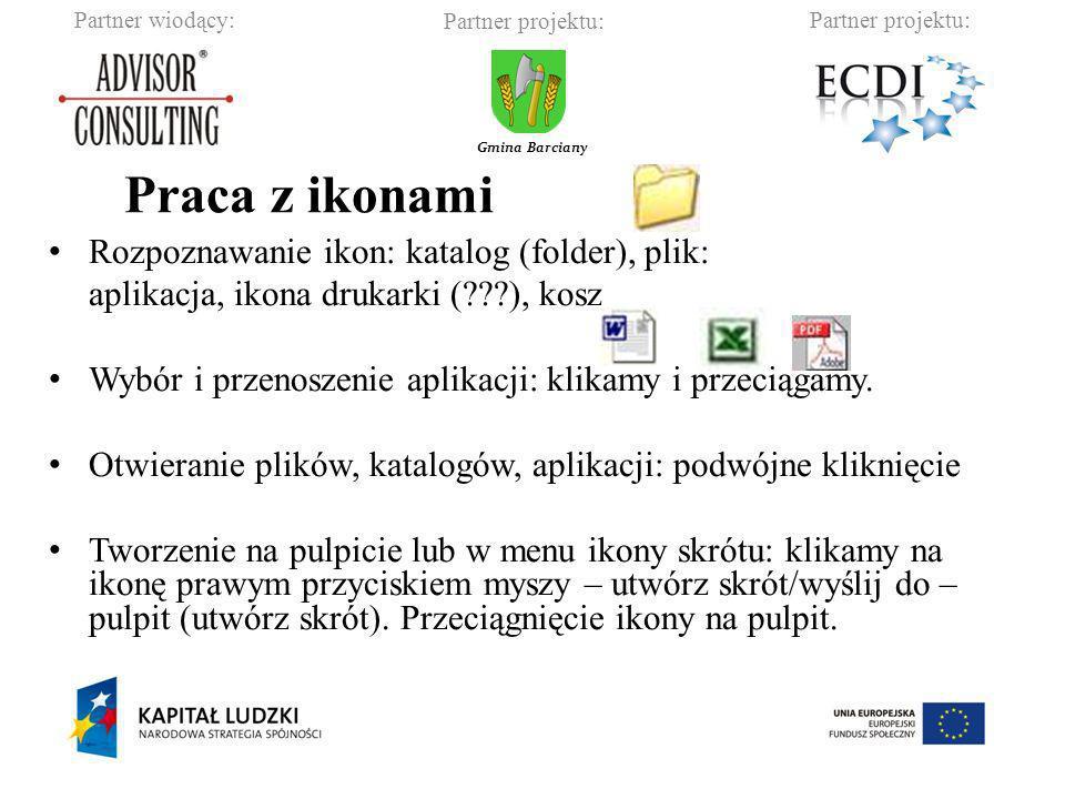 Partner wiodący:Partner projektu: Gmina Barciany Ikona to graficzne przedstawienie obiektu, a w szczególności pliku, skrótu lub folderu: Ikona przedstawiająca plik Ikona przedstawiająca skrót Ikona przedstawiająca folder