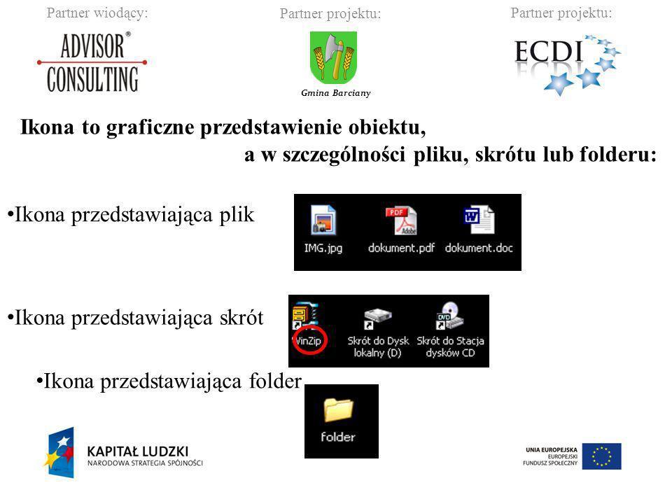Partner wiodący:Partner projektu: Gmina Barciany Ikona to graficzne przedstawienie obiektu, a w szczególności pliku, skrótu lub folderu: Ikona przedst