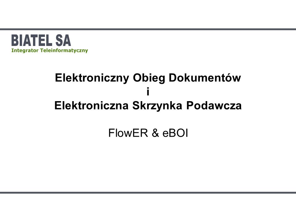 FlowER – sposoby wdrożenia Współpraca instalacji Wiele lokalizacji urzędu Wiele urzędów współpracujących W pełni autonomiczne skrzynki podawcze Niższe koszty wdrożenia i administracji FlowER SCS eBOI