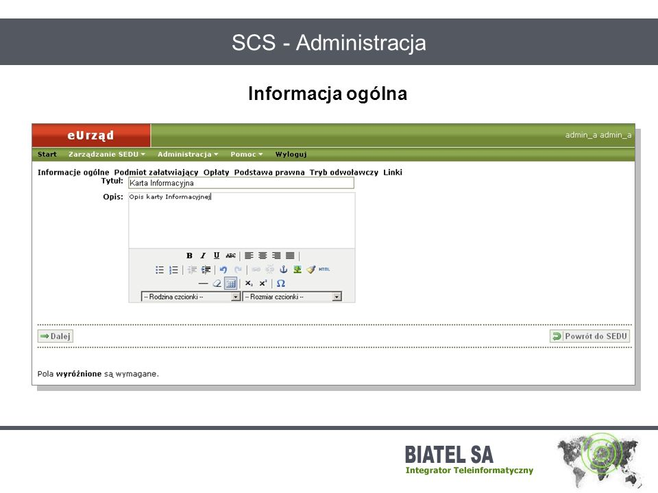 SCS - Administracja Informacja ogólna