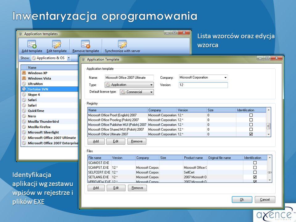 Lista wzorców oraz edycja wzorca Identyfikacja aplikacji wg zestawu wpisów w rejestrze i plików EXE