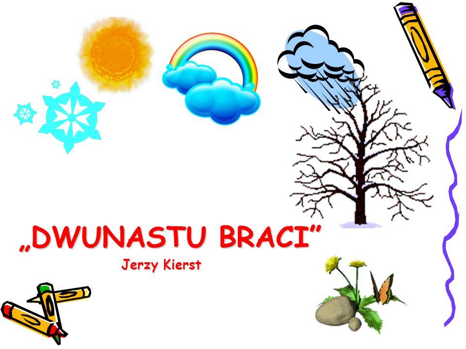 DWUNASTU BRACI Jerzy Kierst