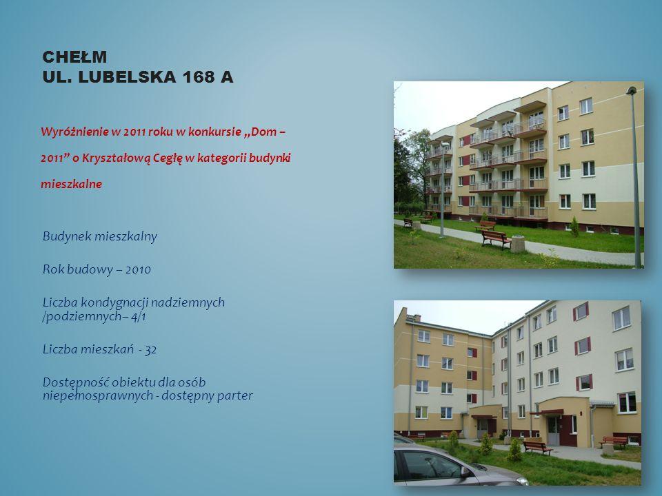CHEŁM UL. LUBELSKA 168 A Wyróżnienie w 2011 roku w konkursie Dom – 2011 o Kryształową Cegłę w kategorii budynki mieszkalne Budynek mieszkalny Rok budo