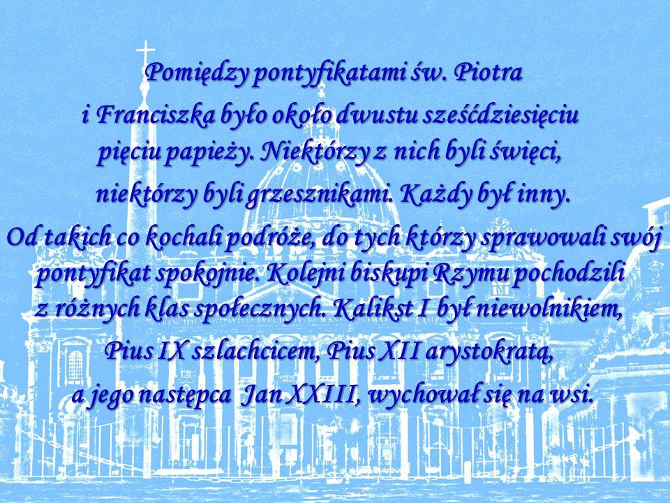 Pomiędzy pontyfikatami św.Piotra Pomiędzy pontyfikatami św.