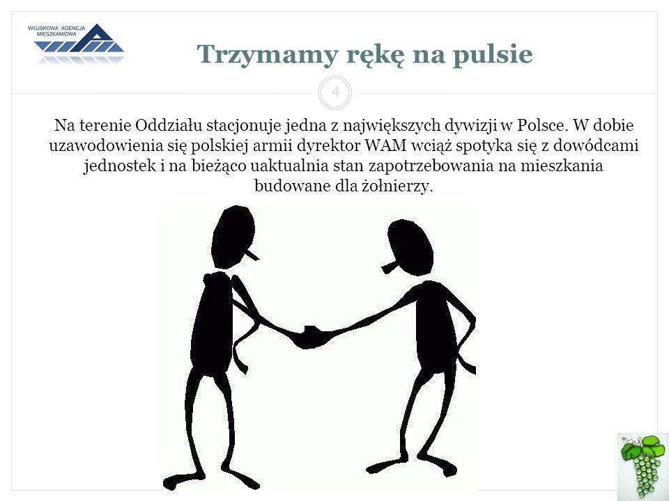 Na terenie Oddziału stacjonuje jedna z największych dywizji w Polsce. W dobie uzawodowienia się polskiej armii dyrektor WAM wciąż spotyka się z dowódc