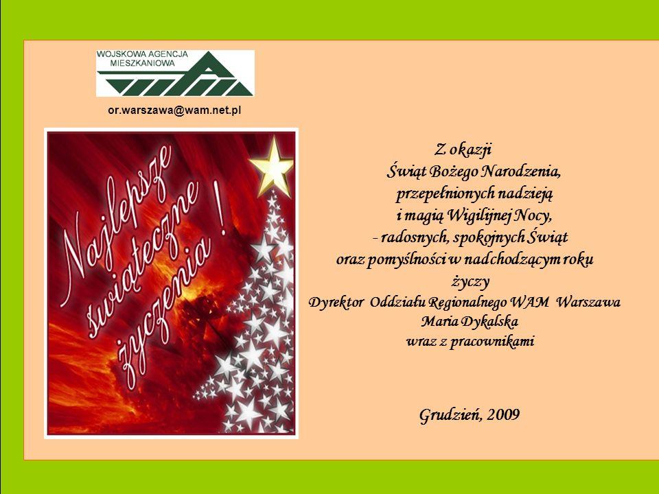 Oddział Regionalny WAM w Warszawie or.warszawa@wam.net.pl Z okazji Świąt Bożego Narodzenia, przepełnionych nadzieją i magią Wigilijnej Nocy, - radosny