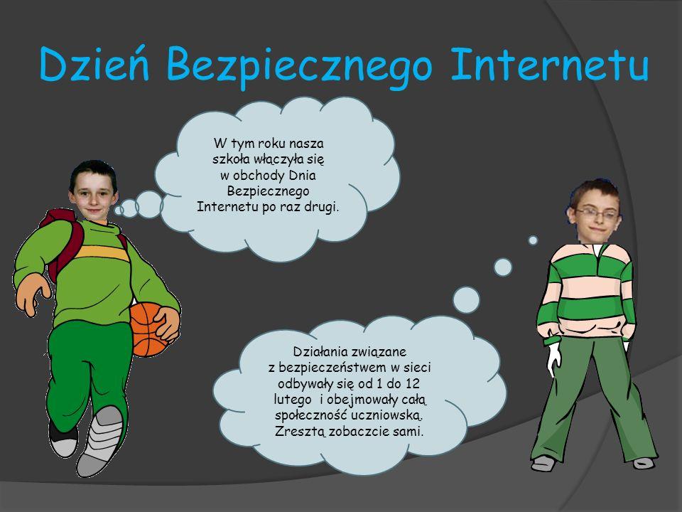 SIECIAKI I SIECIUCHY, czyli zajęcia dla klas I-III Uczniowie klas I-III zdobyli wiedzę na temat niebezpieczeństw, jakie można napotkać w Internecie oraz zapoznali się z zasadami bezpiecznego korzystania z sieci uczestnicząc w bloku tematycznym Bezpieczny Internet.