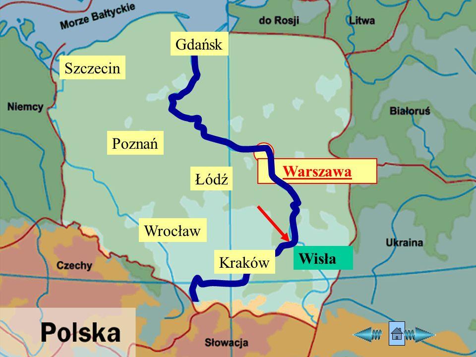 Warszawa Wisła Gdańsk Łódź Kraków Poznań Szczecin Wrocław