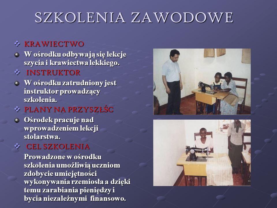SZKOLENIA ZAWODOWE KRAWIECTWO KRAWIECTWO W ośrodku odbywają się lekcje szycia i krawiectwa lekkiego. INSTRUKTOR INSTRUKTOR W ośrodku zatrudniony jest