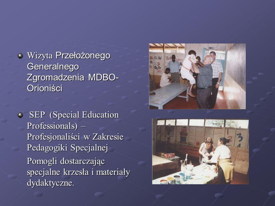 Wizyta Przełożonego Generalnego Zgromadzenia MDBO- Orioniści SEP ( ( ( (Special Education Professionals) – Profesjonaliści w Zakresie Pedagogiki Specj