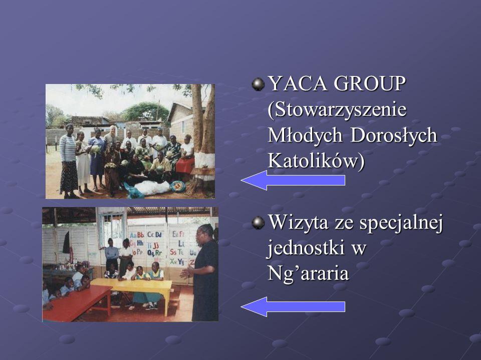 YACA GROUP (Stowarzyszenie Młodych Dorosłych Katolików) Wizyta ze specjalnej jednostki w Ngararia