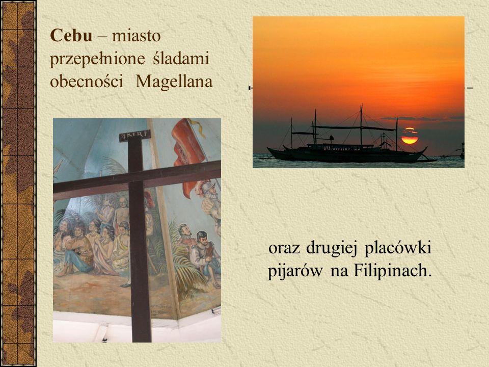 Cebu – miasto przepełnione śladami obecności Magellana oraz drugiej placówki pijarów na Filipinach.