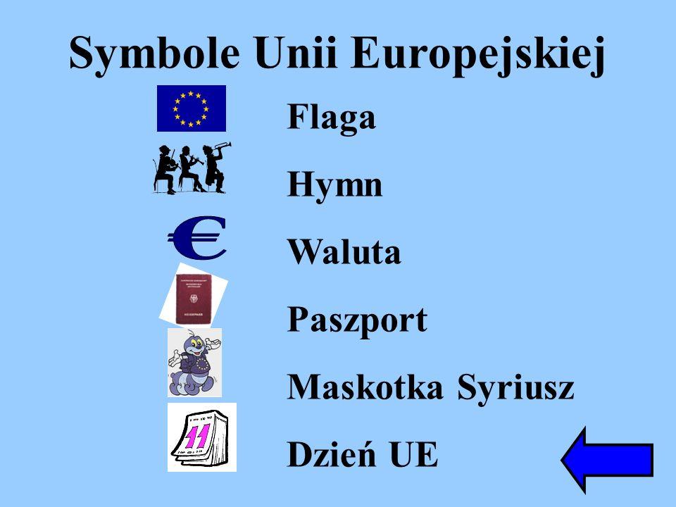 Symbole Unii Europejskiej Flaga Hymn Waluta Paszport Maskotka Syriusz Dzień UE