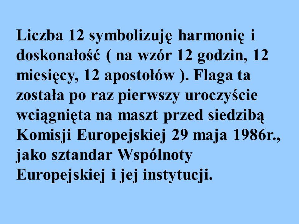 Liczba 12 symbolizuję harmonię i doskonałość ( na wzór 12 godzin, 12 miesięcy, 12 apostołów ). Flaga ta została po raz pierwszy uroczyście wciągnięta