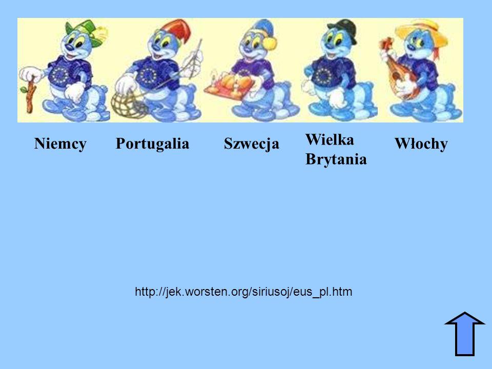 NiemcyPortugaliaSzwecja Wielka Brytania Włochy http://jek.worsten.org/siriusoj/eus_pl.htm