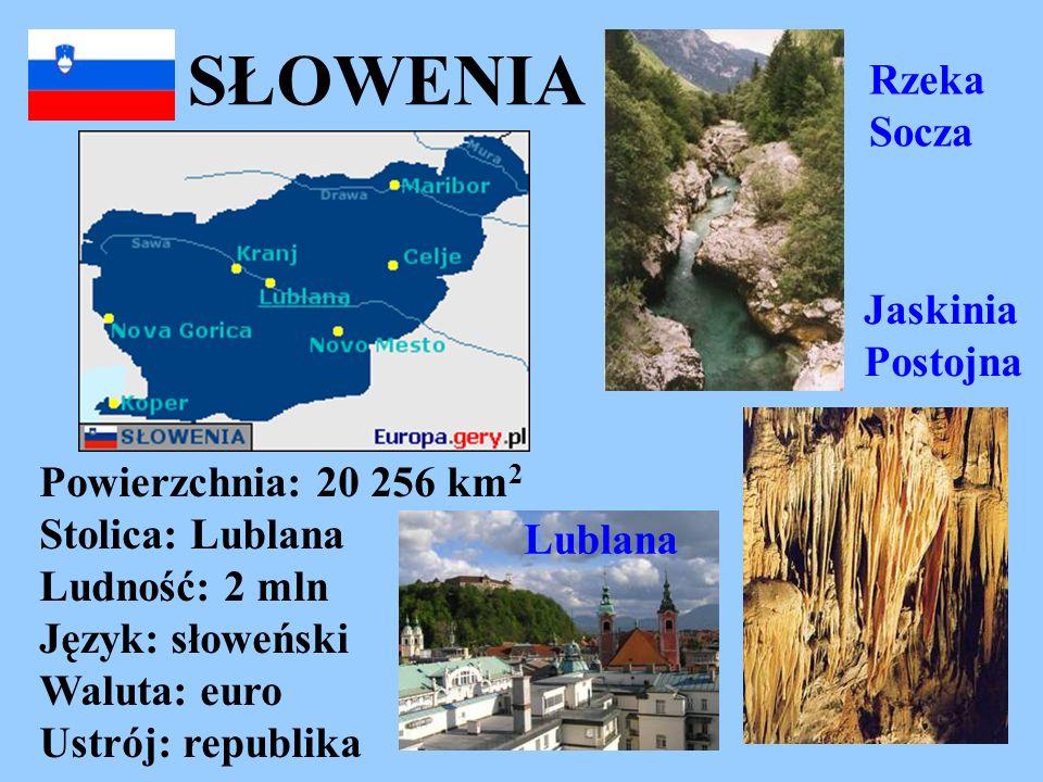 SŁOWENIA Powierzchnia: 20 256 km 2 Stolica: Lublana Ludność: 2 mln Język: słoweński Waluta: euro Ustrój: republika Rzeka Socza Lublana Jaskinia Postoj