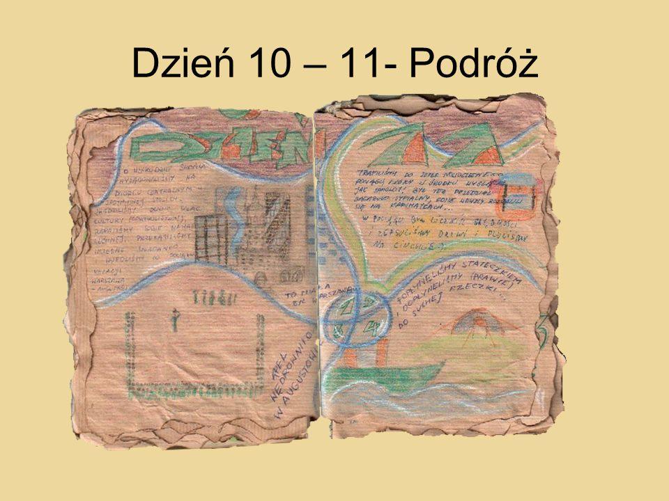 Dzień 10 – 11- Podróż