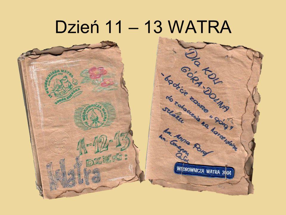 Dzień 11 – 13 WATRA